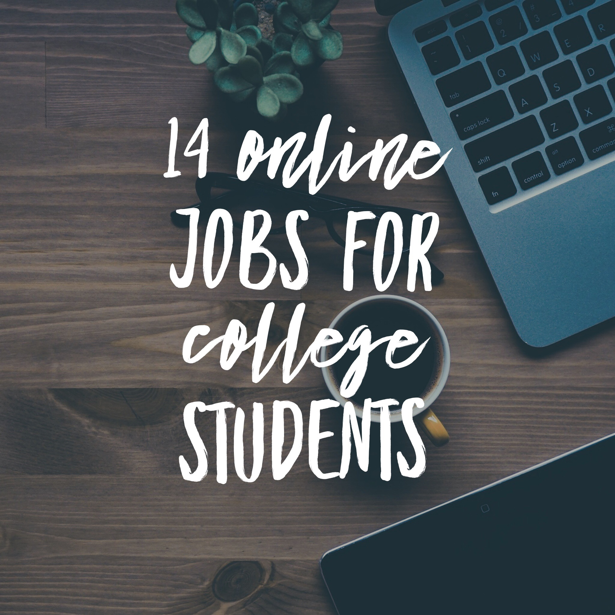 14 Online Jobs for College Students